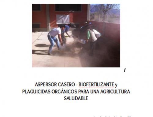 ASPERSOR CASERO – BIOFERTILIZANTE y PLAGUICIDAS ORGÁNICOS PARA UNA AGRICULTURA SALUDABLE